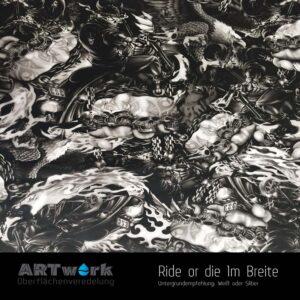 ARTwork, Wassertransferdruck, Folie Ridee or die, 1m Breite